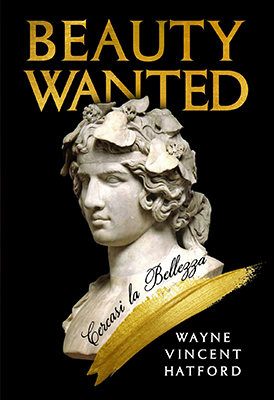 Beauty Wanted by Wayne Vincent Hatford